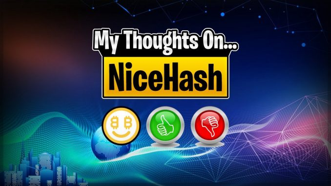 Pros and Cons of NiceHash   Crypto Thoughts
