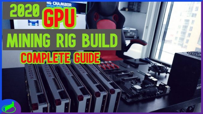 HOW TO BUILD A MINING RIG + BEST GPUs IN 2020 !