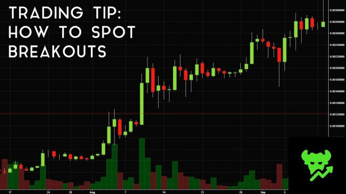 Trading Tip #16: How To Spot Breakouts
