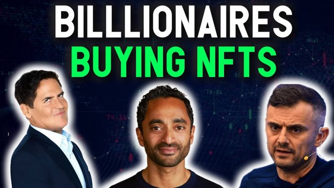 NFTs WILL EXPLODE WITH GAINS THIS YEAR!! Billionaire Investors Join NFT craze