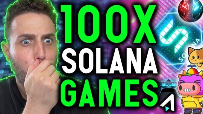 Best NFT Games Are Coming To Solana!!! These Will 100X!