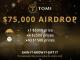 Don't Miss Tomi's $75,000 TOMI Token Airdrop